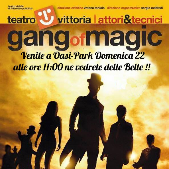 Gang Of Magic Sul Palco Di OasiPark
