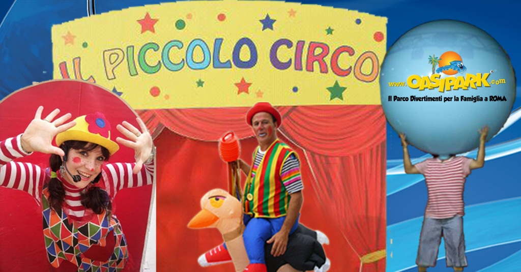 Didy E Carlotta  OasiPark E Il Piccolo Circo
