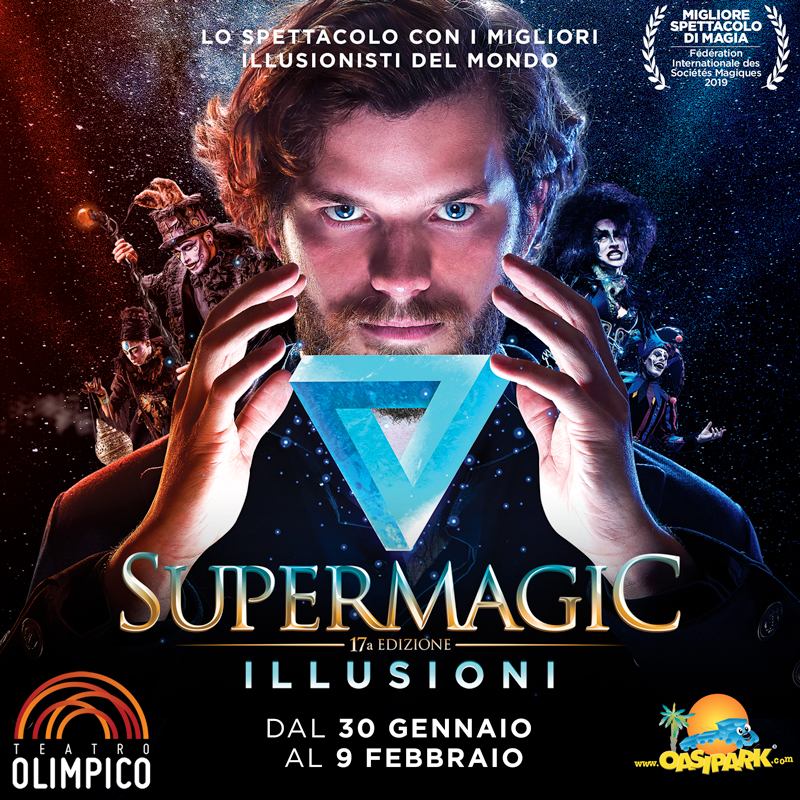 Supermagic 2020 Con OasiPark Divertimento Assicurato